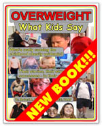 Overweight: What Kids Say